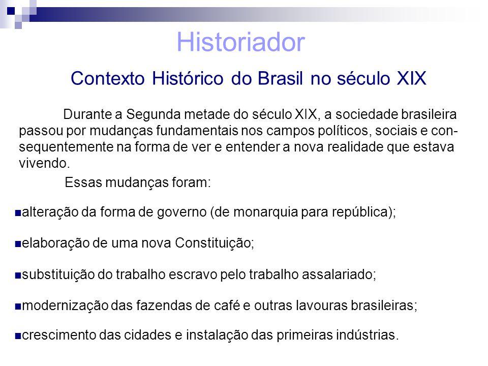 Contexto Histórico do Brasil no século XIX