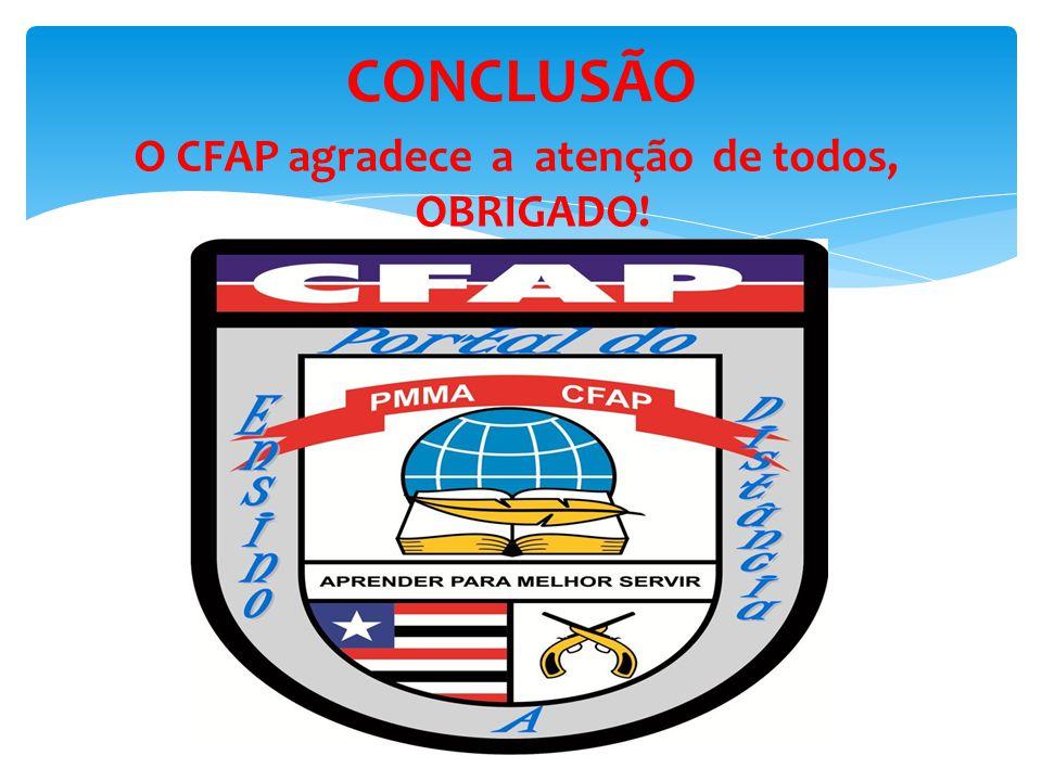 O CFAP agradece a atenção de todos, OBRIGADO!