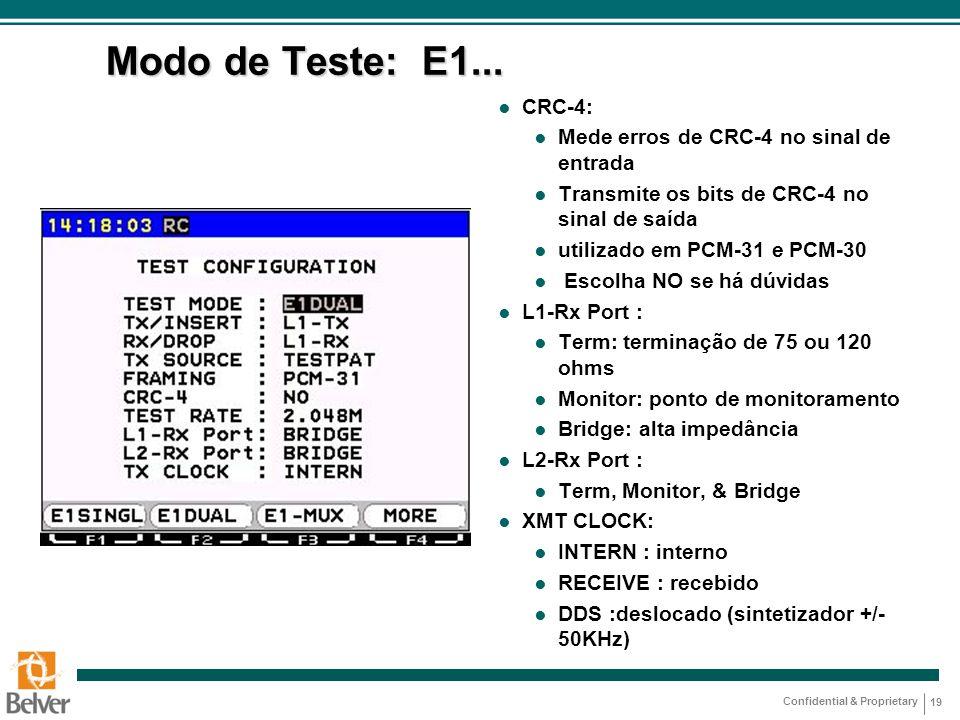 Modo de Teste: E1... CRC-4: Mede erros de CRC-4 no sinal de entrada