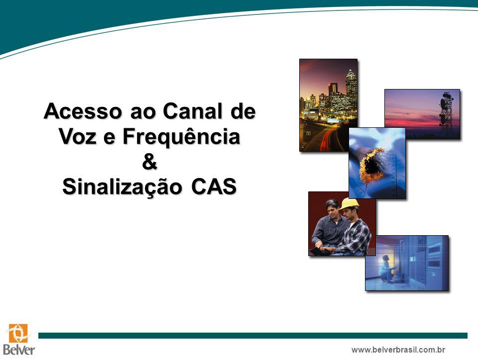 Acesso ao Canal de Voz e Frequência & Sinalização CAS