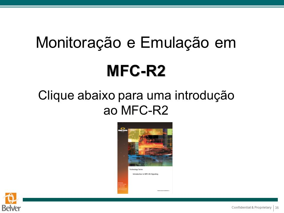 Monitoração e Emulação em MFC-R2