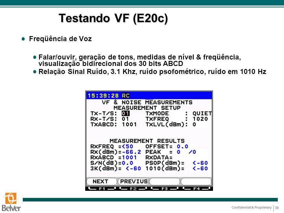Testando VF (E20c) Freqüência de Voz