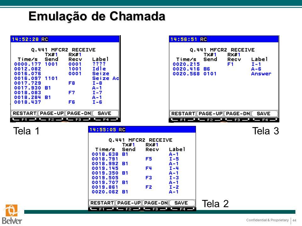 Emulação de Chamada Tela 1 Tela 3 Tela 2