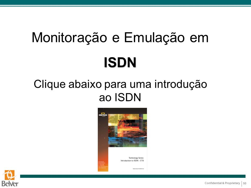 Monitoração e Emulação em ISDN