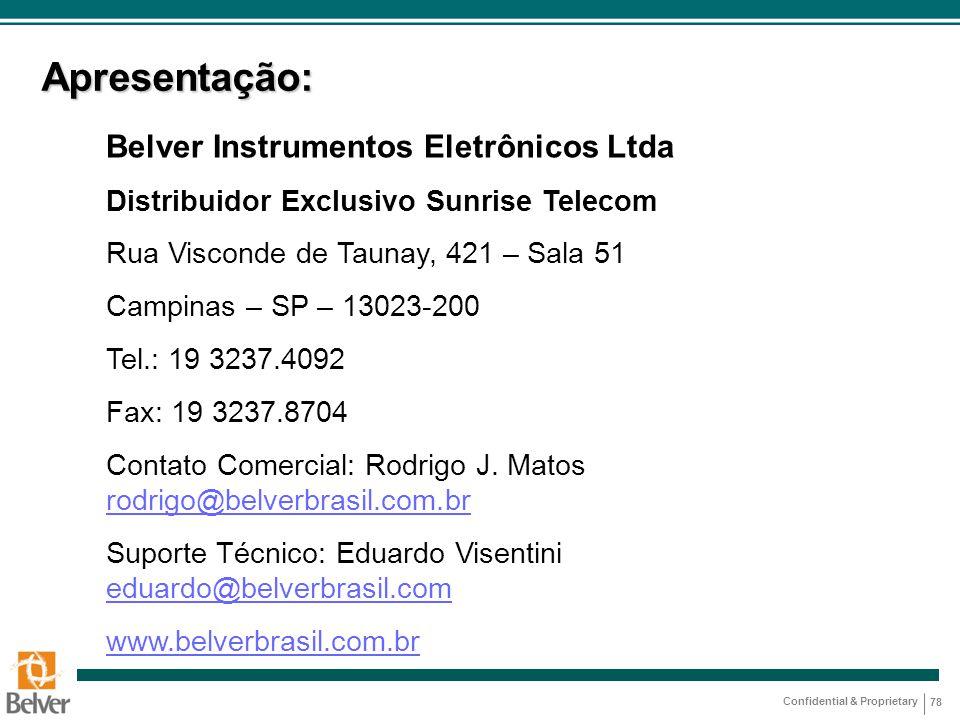 Apresentação: Belver Instrumentos Eletrônicos Ltda