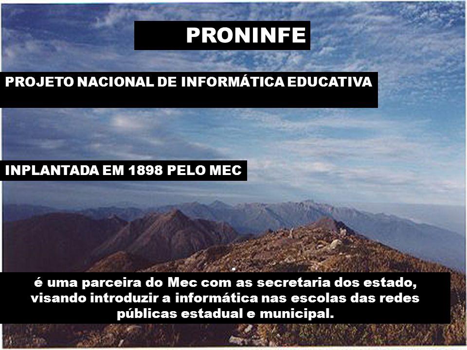 PROJETO NACIONAL DE INFORMÁTICA EDUCATIVA