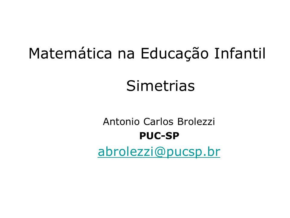Matemática na Educação Infantil Simetrias