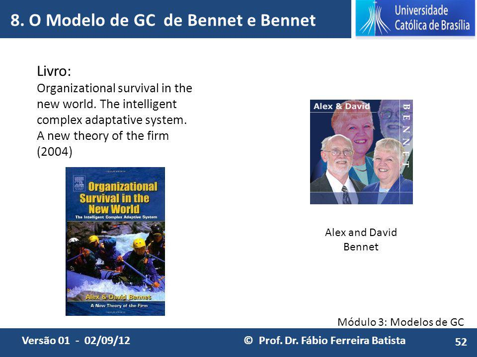 8. O Modelo de GC de Bennet e Bennet