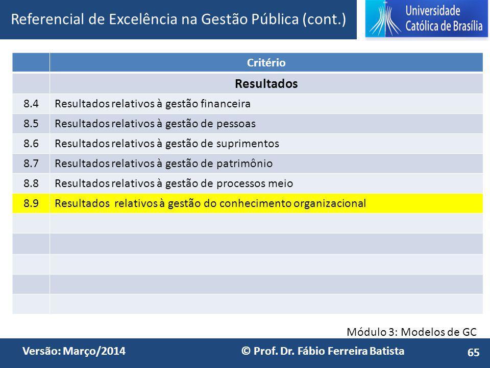Referencial de Excelência na Gestão Pública (cont.)