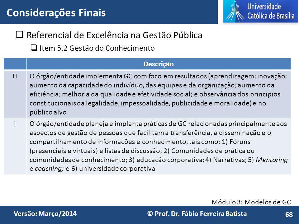 Considerações Finais Referencial de Excelência na Gestão Pública
