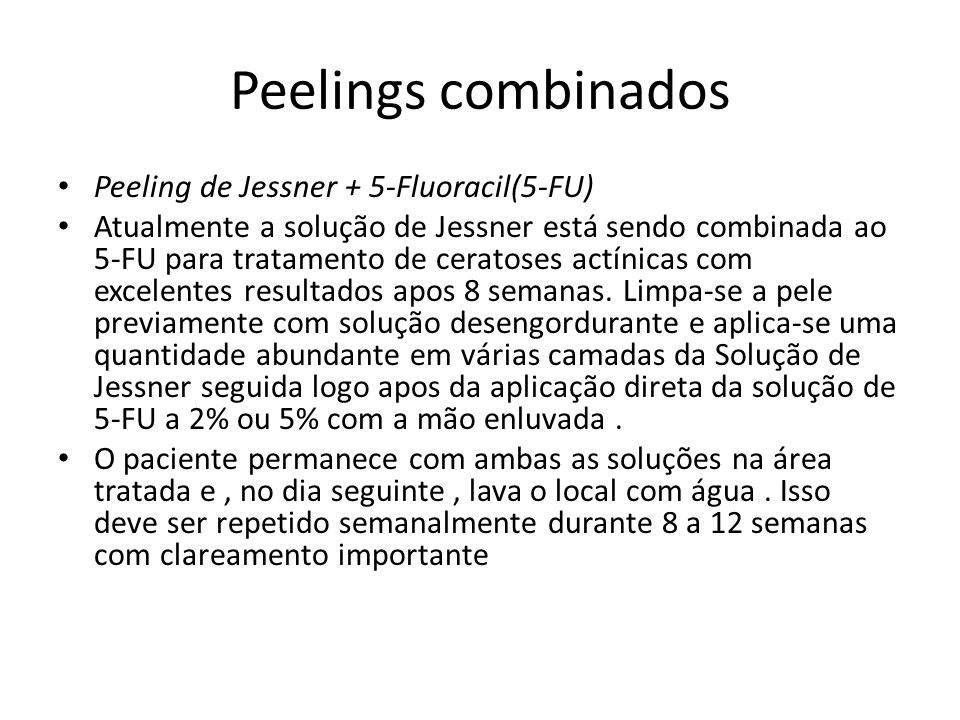 Peelings combinados Peeling de Jessner + 5-Fluoracil(5-FU)