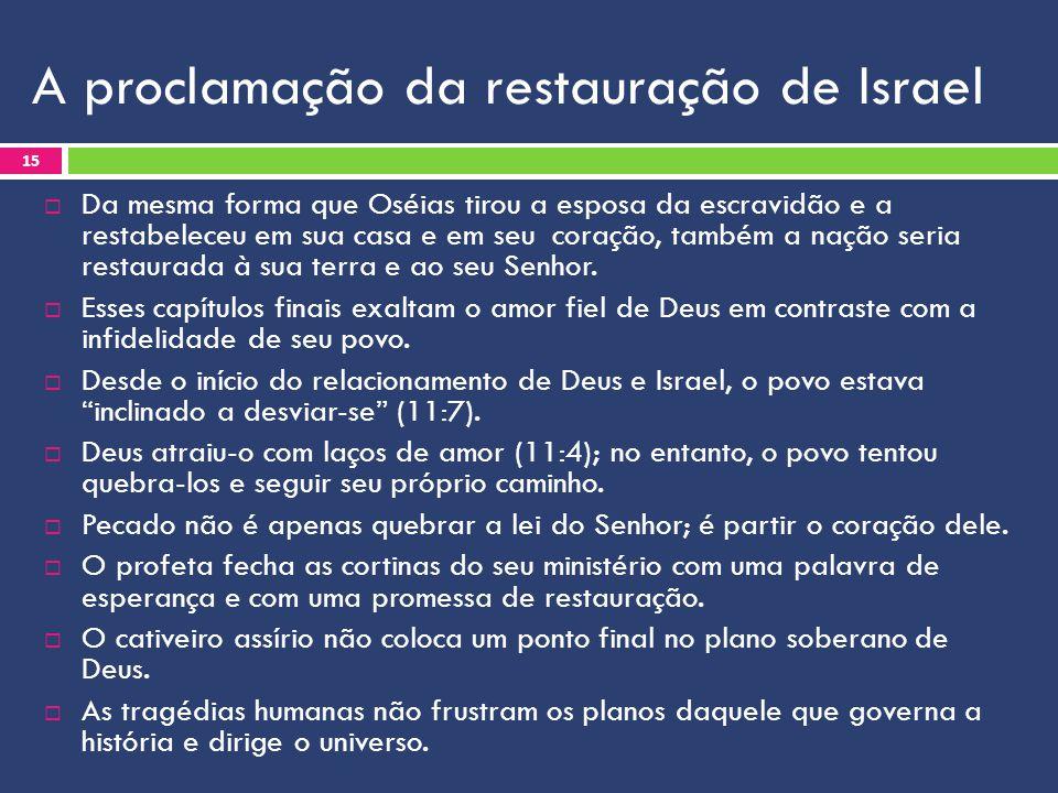 A proclamação da restauração de Israel