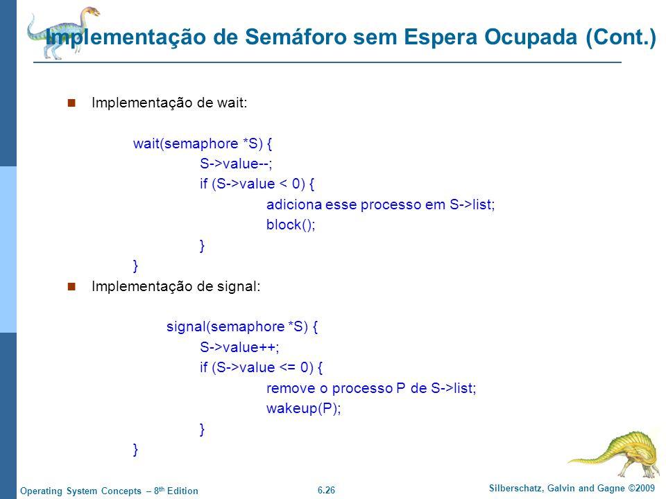Implementação de Semáforo sem Espera Ocupada (Cont.)