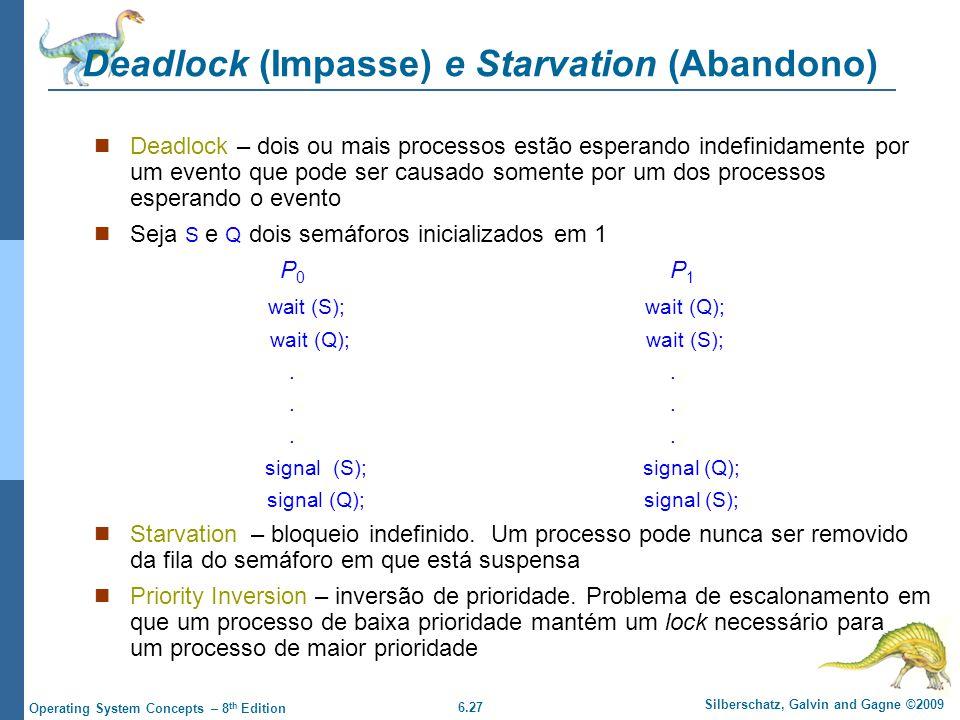 Deadlock (Impasse) e Starvation (Abandono)