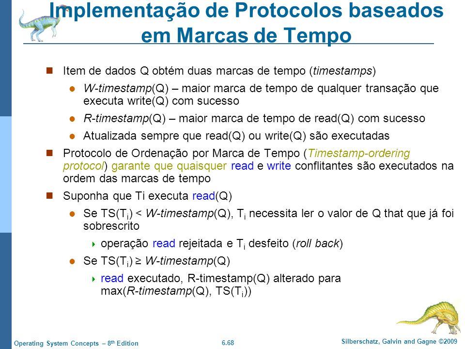 Implementação de Protocolos baseados em Marcas de Tempo