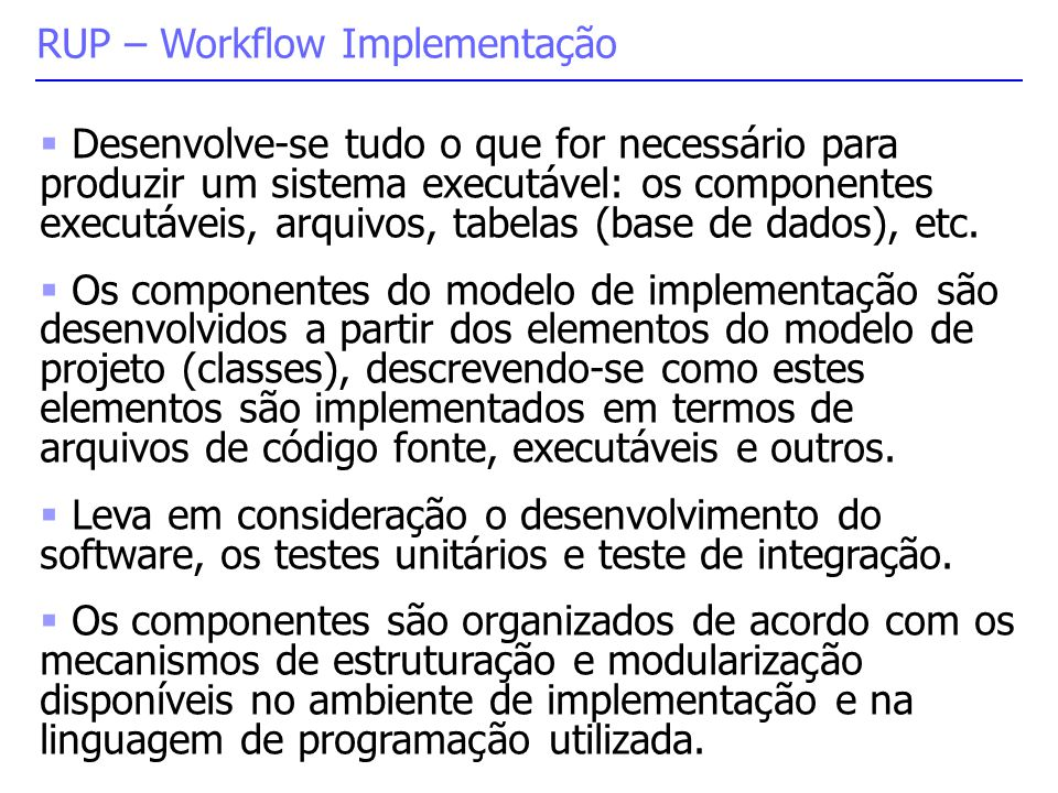 RUP – Workflow Implementação