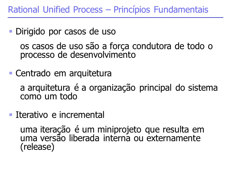Rational Unified Process – Princípios Fundamentais