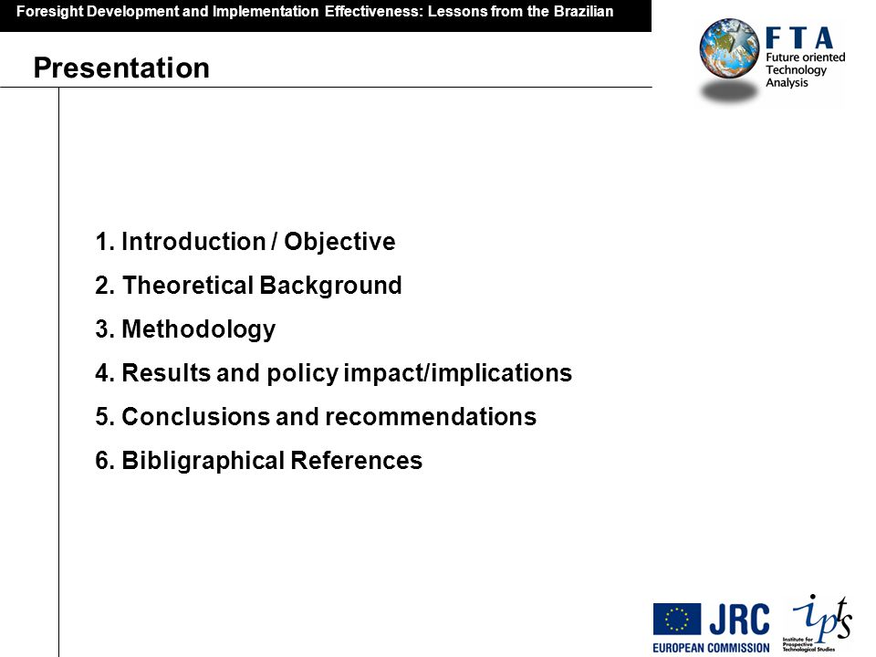 Presentation 1. Introduction / Objective 2. Theoretical Background
