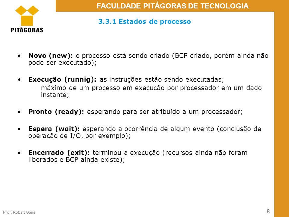 3.3.1 Estados de processo Novo (new): o processo está sendo criado (BCP criado, porém ainda não pode ser executado);