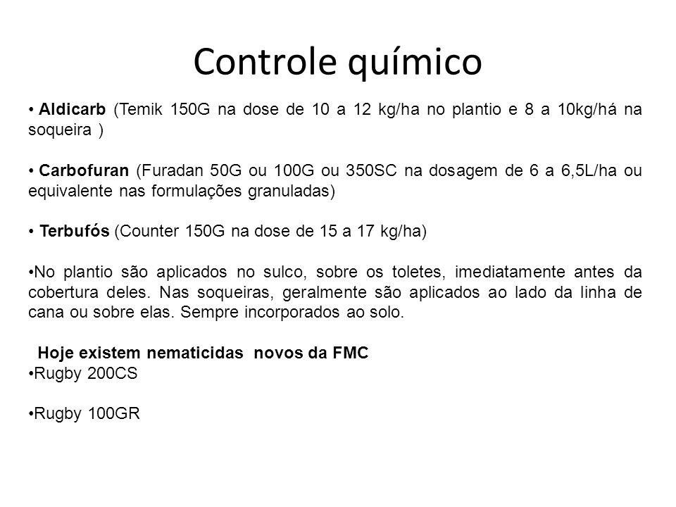 Controle químico Aldicarb (Temik 150G na dose de 10 a 12 kg/ha no plantio e 8 a 10kg/há na soqueira )