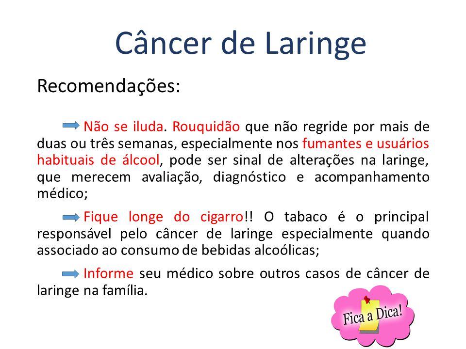 Câncer de Laringe Recomendações: