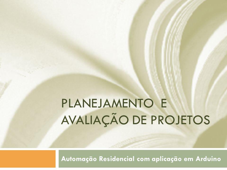 Planejamento e avaliação de projetos