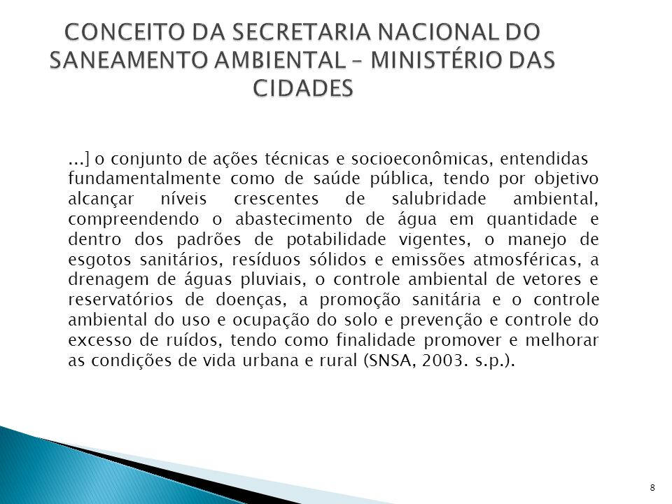 CONCEITO DA SECRETARIA NACIONAL DO SANEAMENTO AMBIENTAL – MINISTÉRIO DAS CIDADES