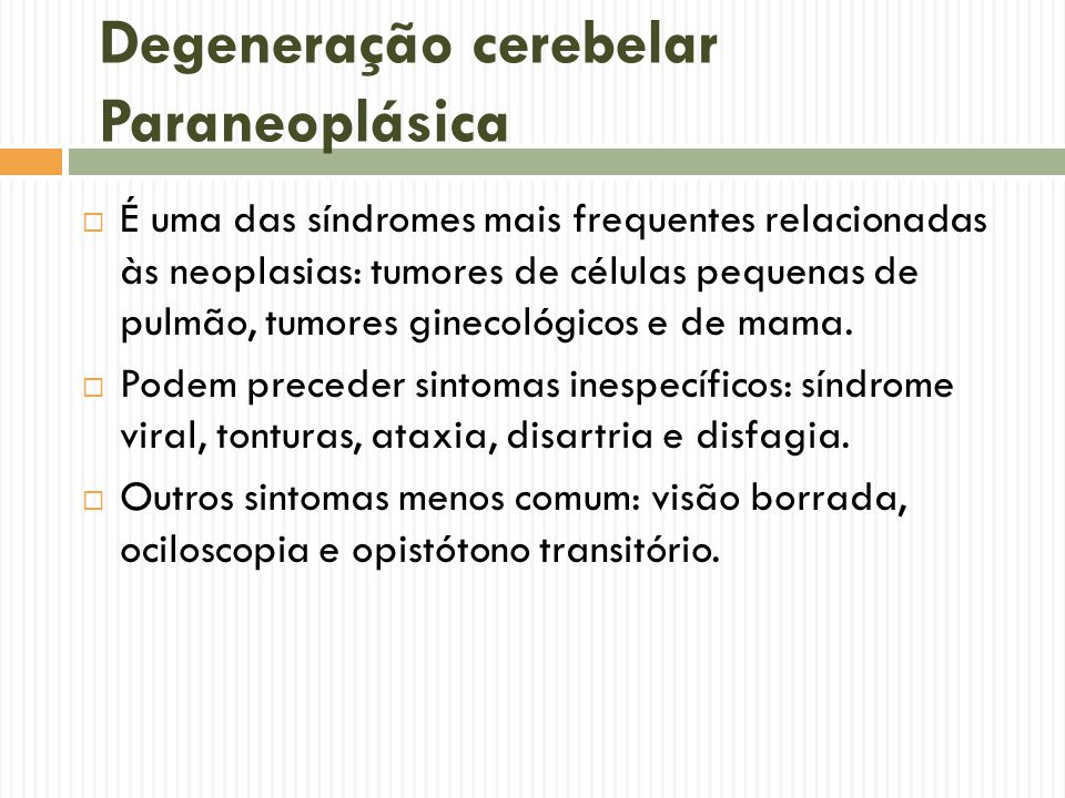 Degeneração cerebelar Paraneoplásica