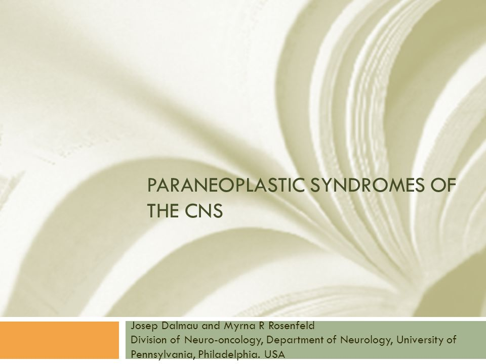Paraneoplastic syndromes of the CNS