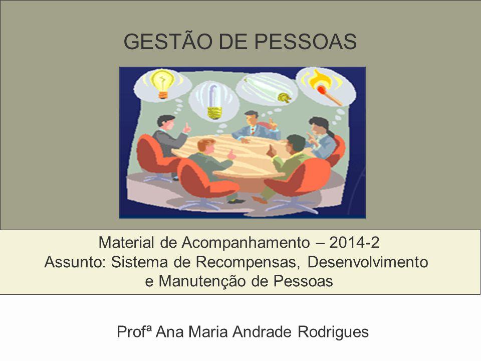 GESTÃO DE PESSOAS Material de Acompanhamento – 2014-2