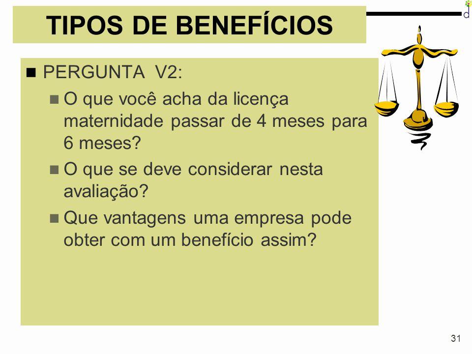 TIPOS DE BENEFÍCIOS PERGUNTA V2: