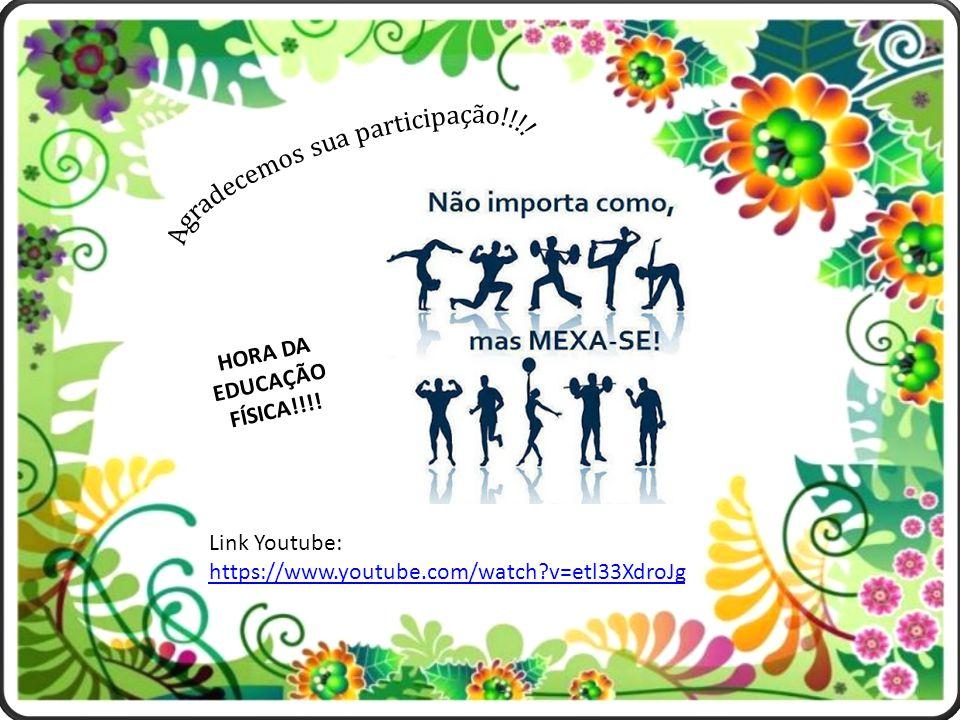 HORA DA EDUCAÇÃO FÍSICA!!!!