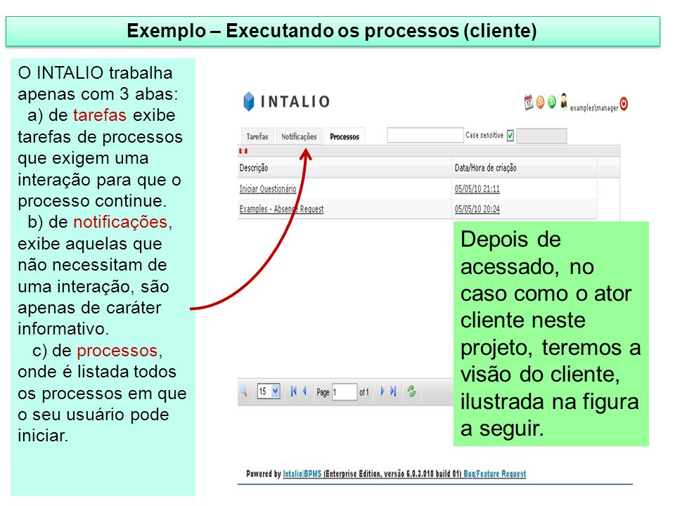 Exemplo – Executando os processos (cliente)