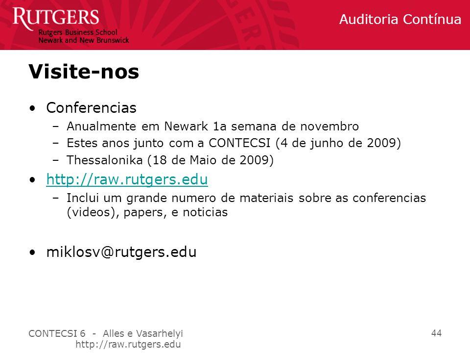 Visite-nos Conferencias http://raw.rutgers.edu miklosv@rutgers.edu