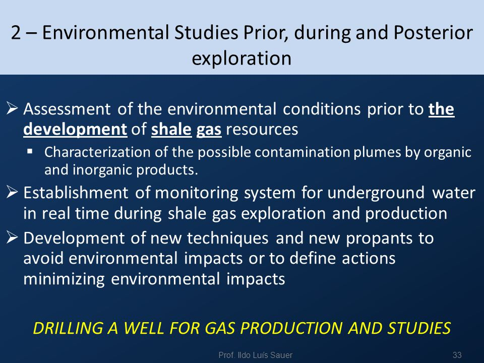 2 – Environmental Studies Prior, during and Posterior exploration