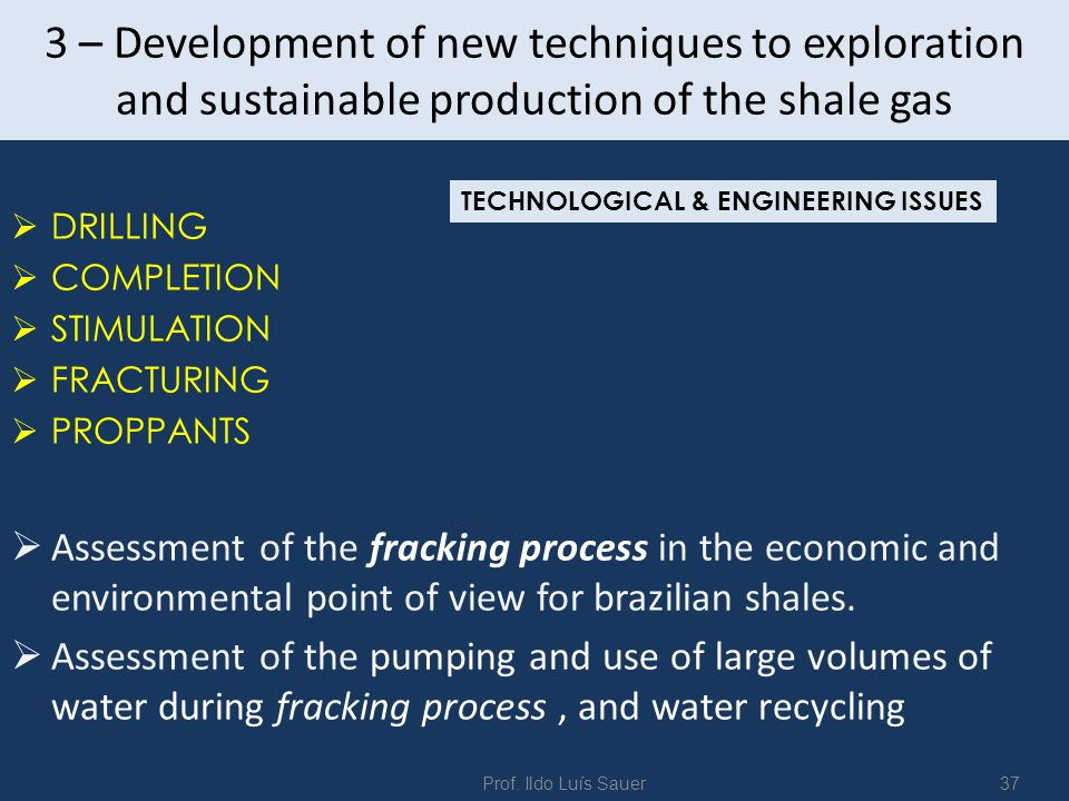 3 – Development of new techniques to exploration and sustainable production of the shale gas