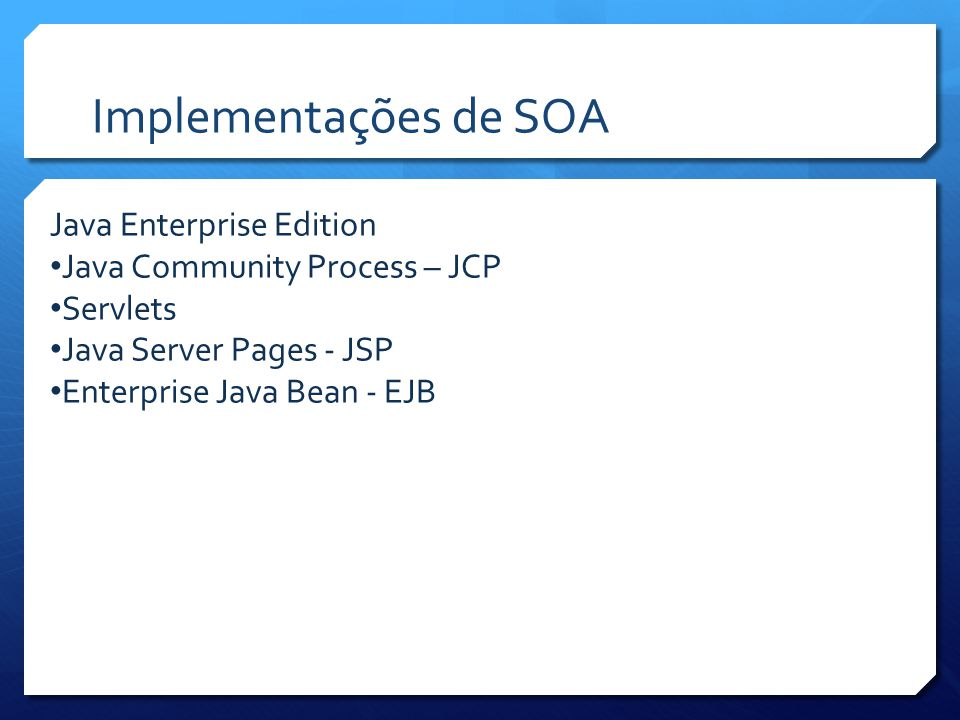 Implementações de SOA Java Enterprise Edition