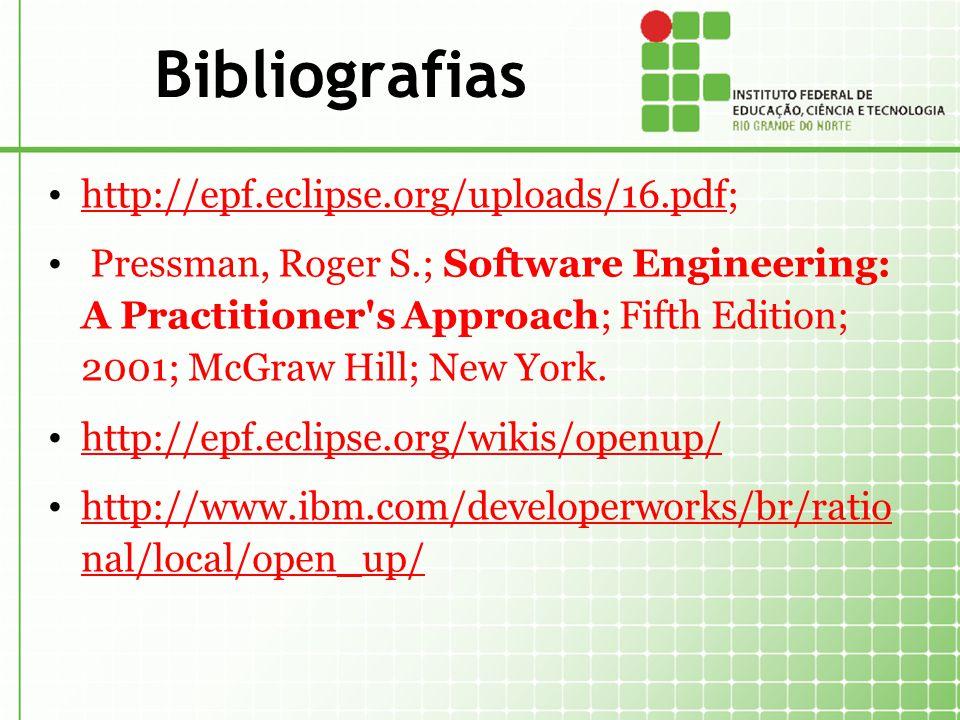 Bibliografias http://epf.eclipse.org/uploads/16.pdf;