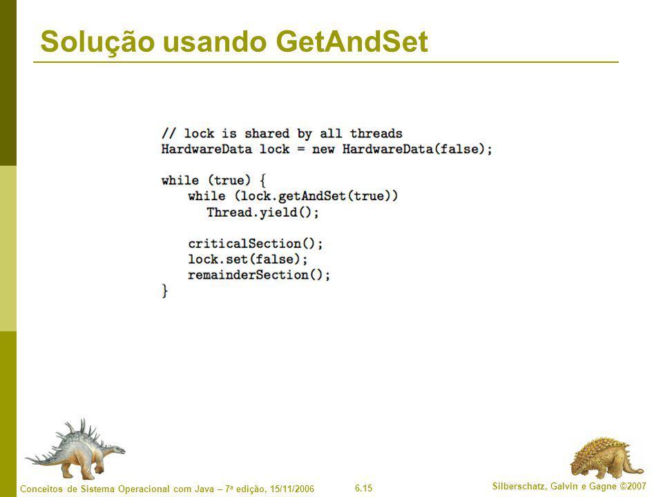 Solução usando GetAndSet