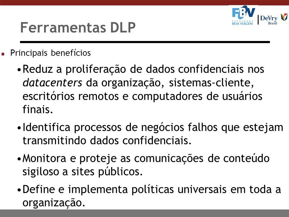 Ferramentas DLP Principais benefícios.