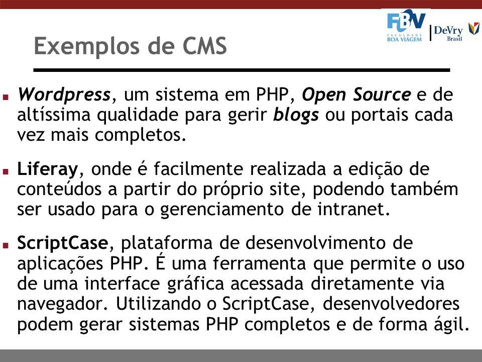 Exemplos de CMS Wordpress, um sistema em PHP, Open Source e de altíssima qualidade para gerir blogs ou portais cada vez mais completos.