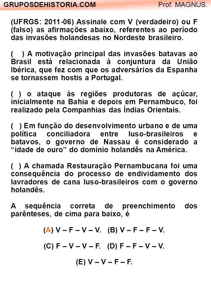 (A) V – F – V – V. (B) V – F – F – V.