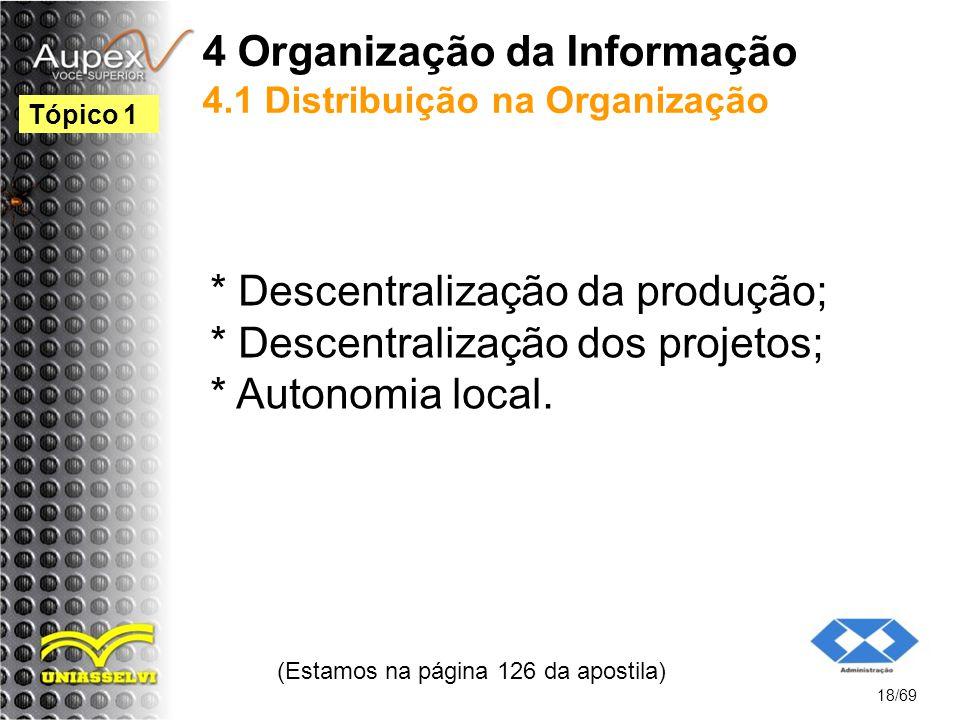 4 Organização da Informação 4.1 Distribuição na Organização