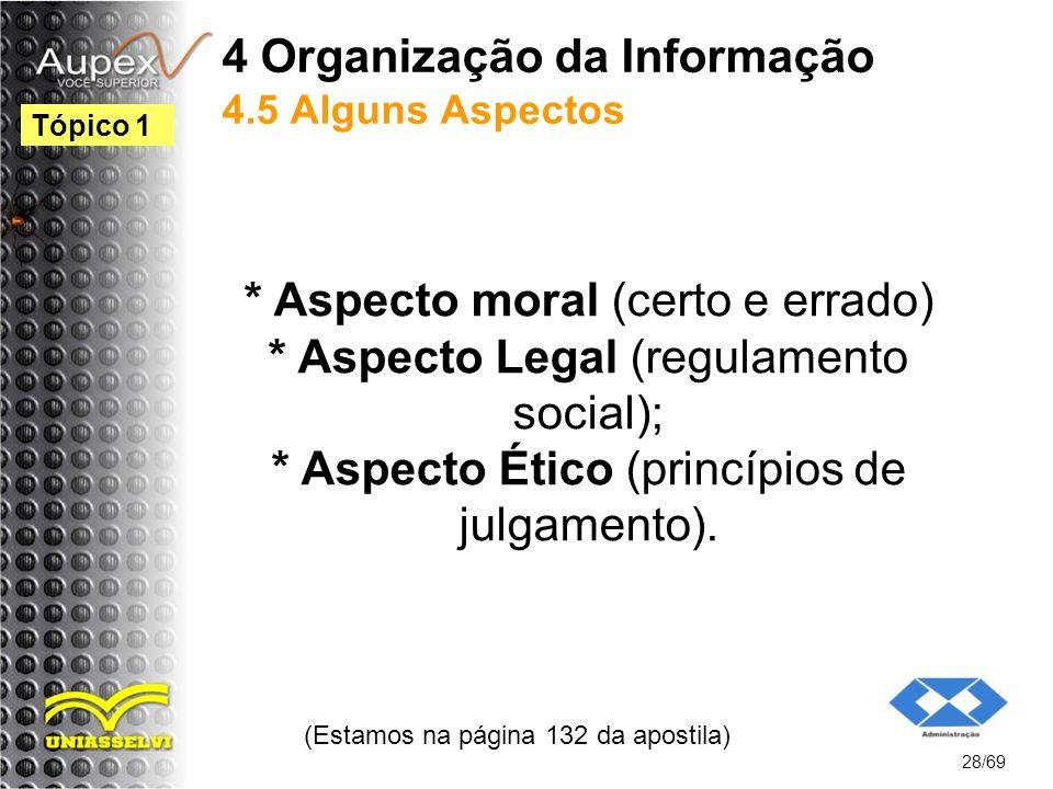 4 Organização da Informação 4.5 Alguns Aspectos