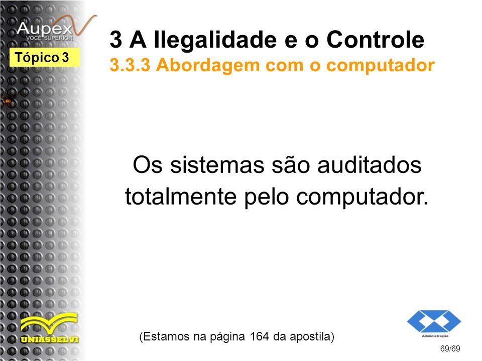 3 A Ilegalidade e o Controle 3.3.3 Abordagem com o computador
