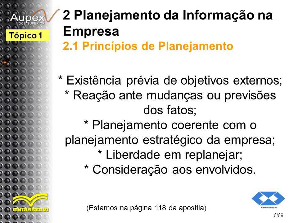 2 Planejamento da Informação na Empresa 2.1 Princípios de Planejamento