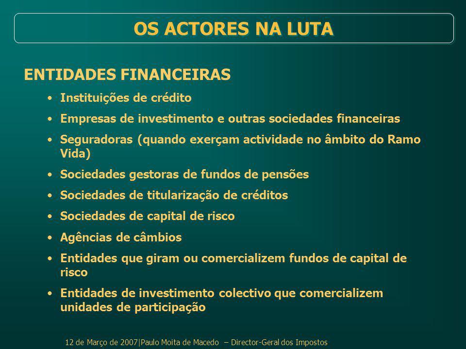 OS ACTORES NA LUTA ENTIDADES FINANCEIRAS Instituições de crédito
