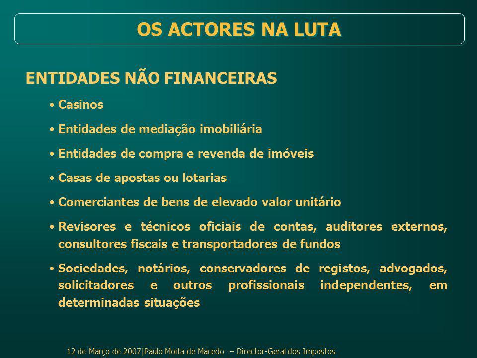 OS ACTORES NA LUTA ENTIDADES NÃO FINANCEIRAS Casinos