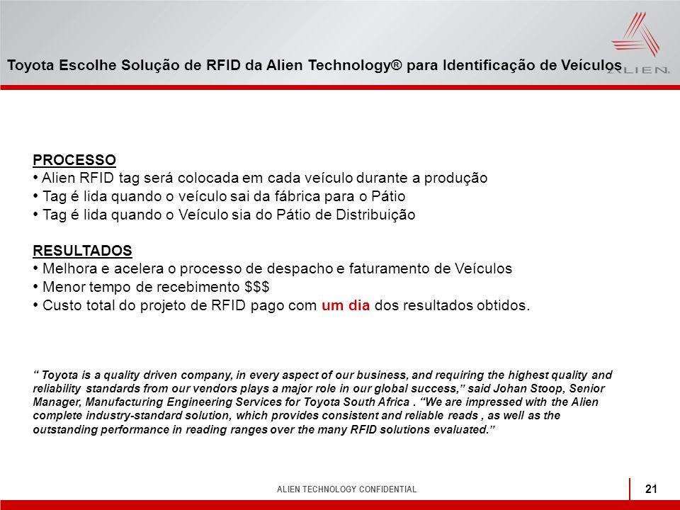 Alien RFID tag será colocada em cada veículo durante a produção