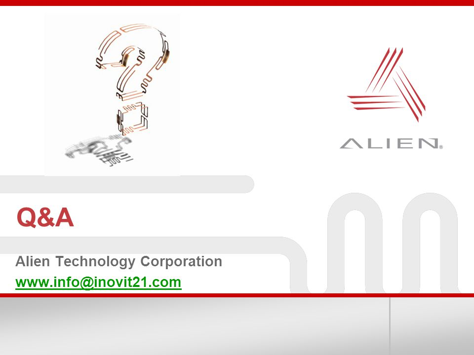 Alien Technology Corporation www.info@inovit21.com